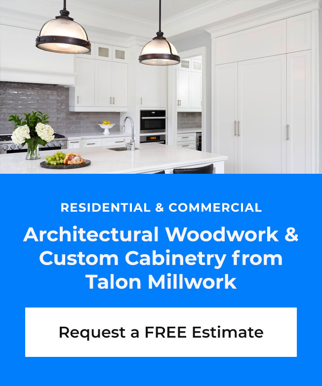 Contact Talon Millwork for a FREE Quote